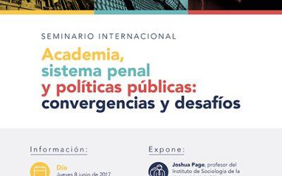 «Academia, sistema penal y políticas públicas: convergencias y desafíos», Joshua Page, Universidad de Minnesota