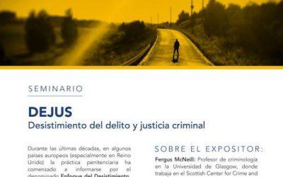 Seminario Desistimiento del Delito y Justicia Criminal